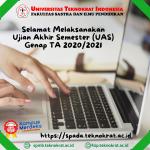 Selamat Melaksanakan Ujian Akhir Semseter (UAS) TA 2020/2021